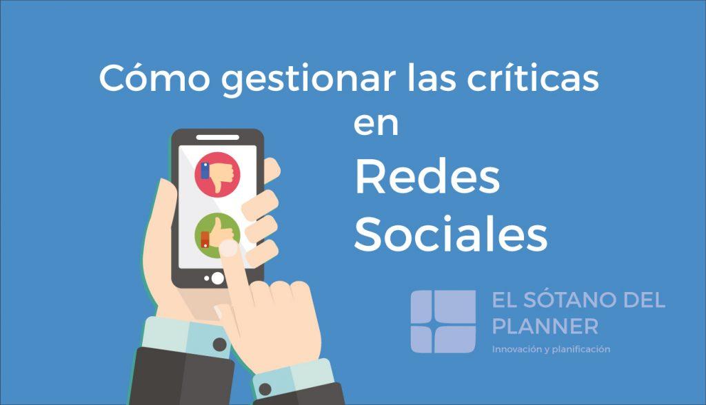 Cómo gestionar las críticas en redes sociales