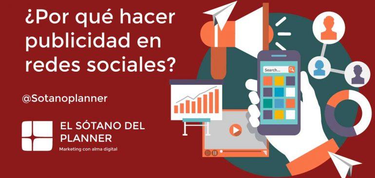 ¿Por qué hacer publicidad en Redes Sociales?