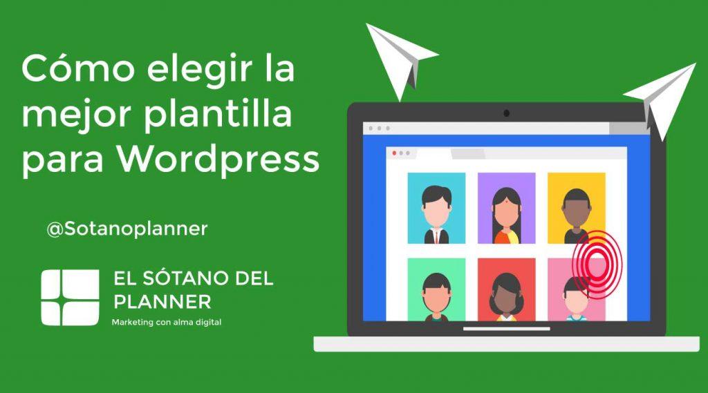 Cómo elegir la mejor plantilla para tu WordPress