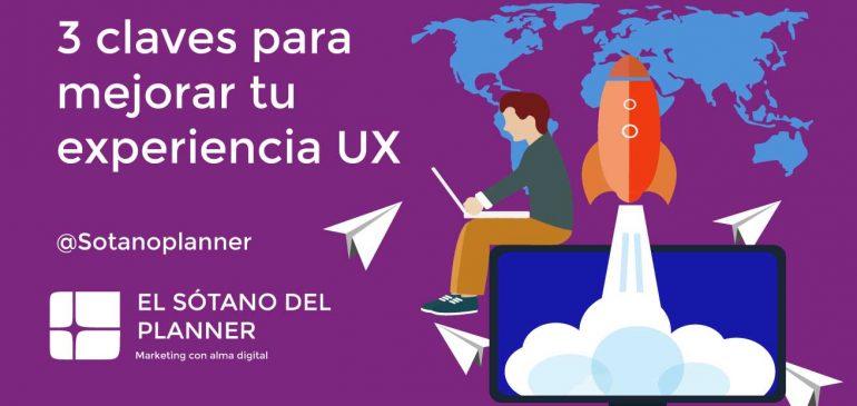 3 Claves en la EXPERIENCIA UX en tu WEB